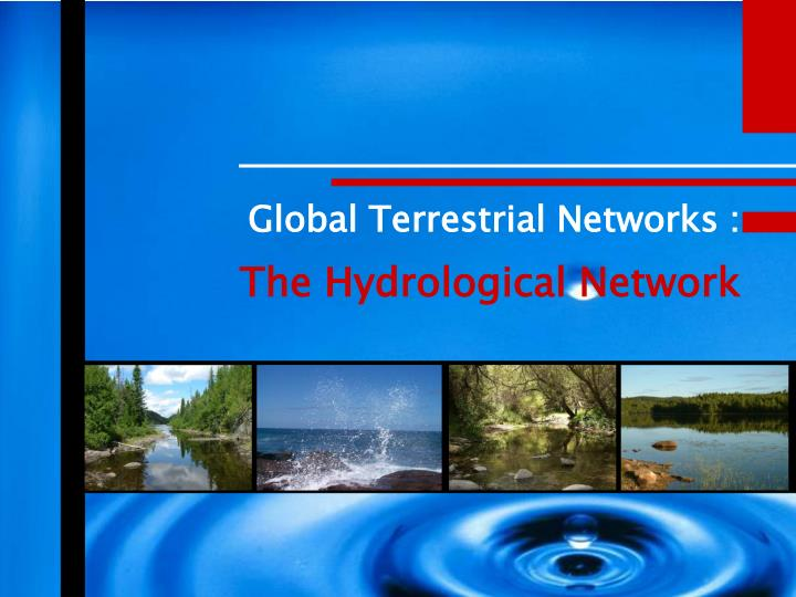 global terrestrial networks the hydrological network n.