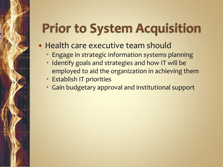 Prior to System Acquisition