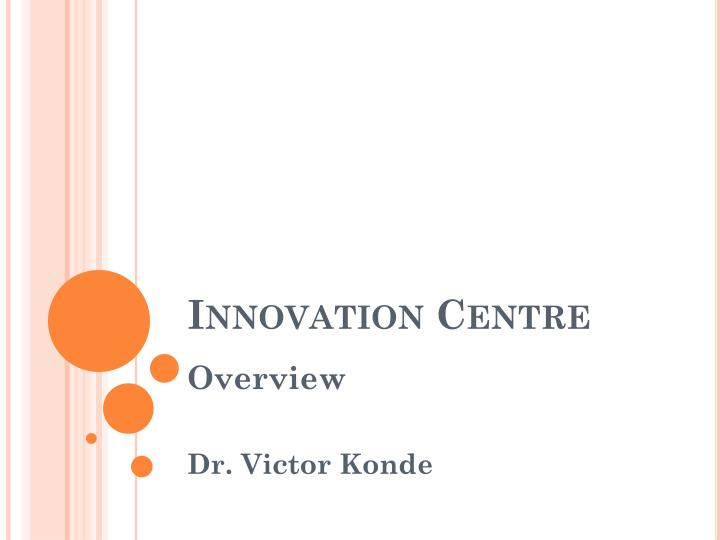 innovation centre n.