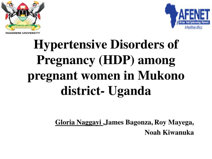 hypertensive disorders of pregnancy hdp among pregnant women in mukono district uganda n.