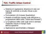 tuc traffic urban control
