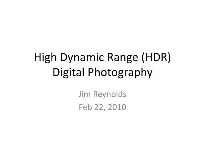 high dynamic range hdr digital photography n.