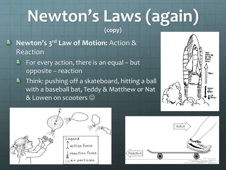 Newton's Laws (again)