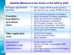 satellite missions in the vision of the gos to 2025