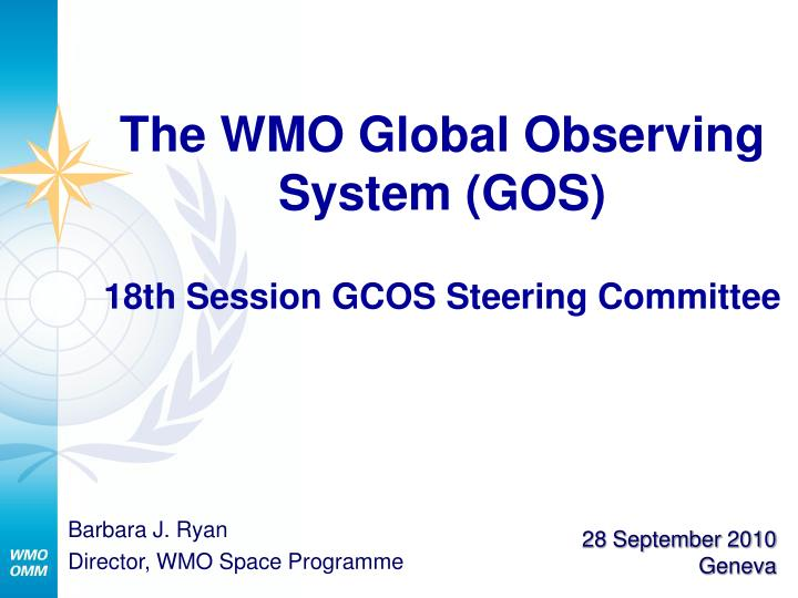 the wmo global observing system gos 18th session gcos steering committee n.