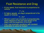 fluid resistance and drag