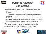dynamic resource management