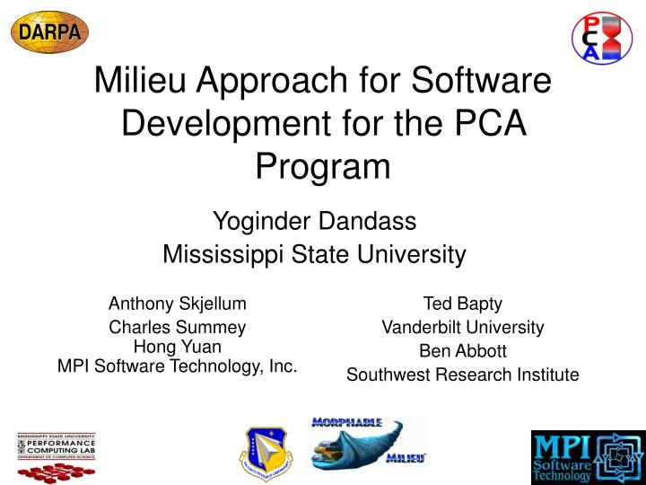 milieu approach for software development for the pca program n.