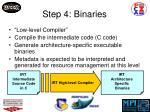 step 4 binaries