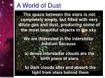 a world of dust