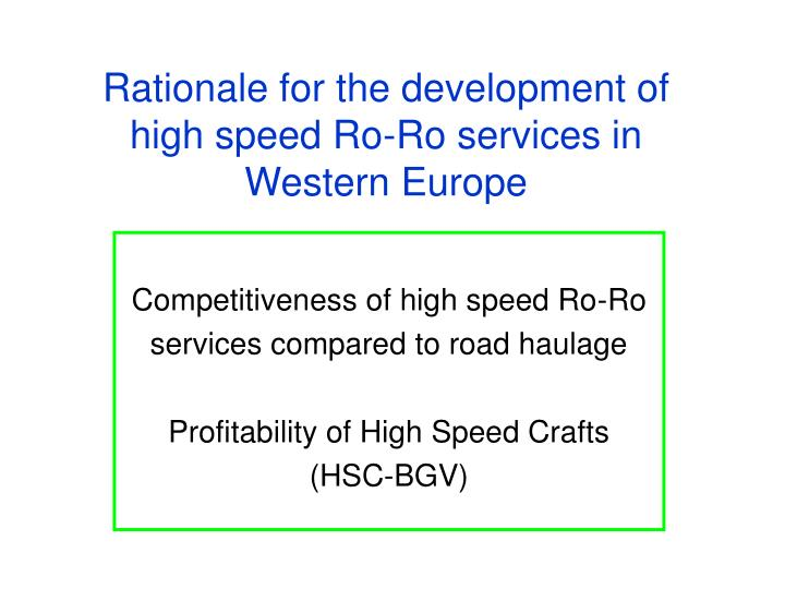 rationale for the development of high speed ro ro services in western europe n.