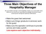 three main objectives of the hospitality manager
