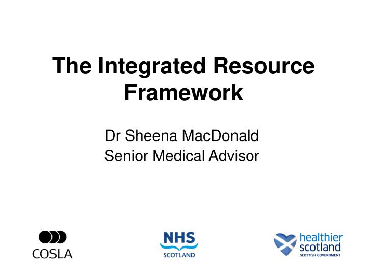 the integrated resource framework n.