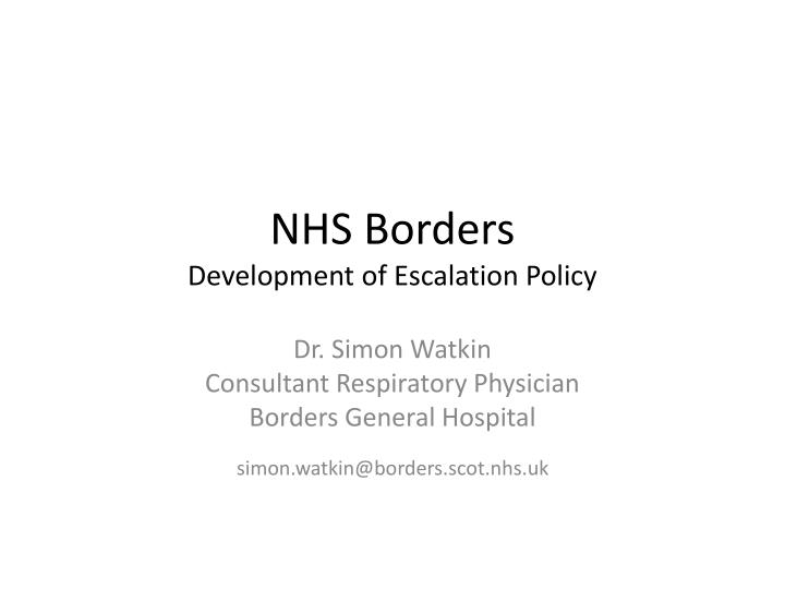 nhs borders development of escalation policy n.