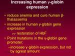 increasing human globin expression