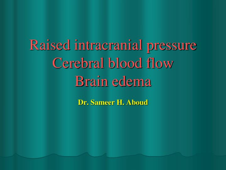 raised intracranial pressure cerebral blood flow brain edema n.