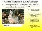 patterns of heredity can be complex3
