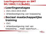 leerlingenstages en smt so 2002 11 buso