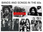 bands and songs in the 60s