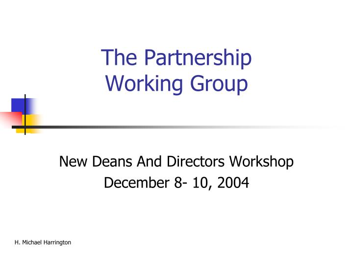 the partnership working group n.