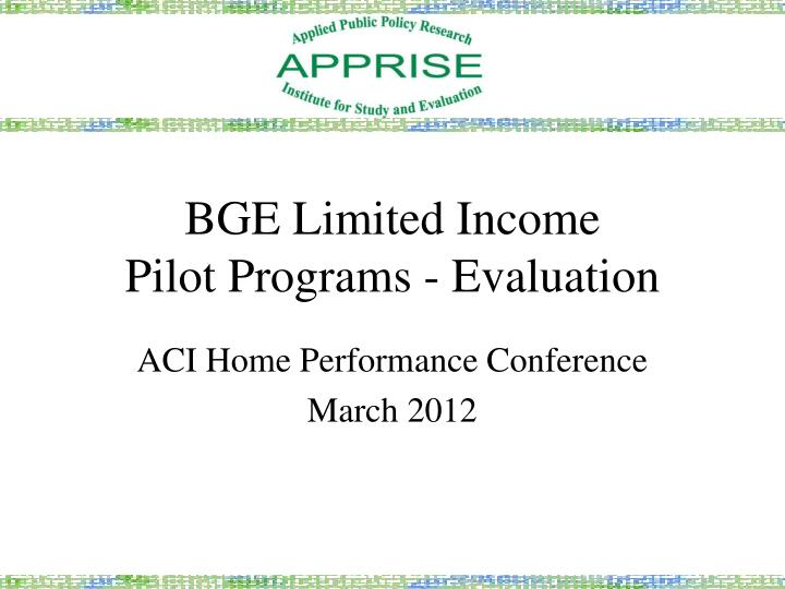 bge limited income pilot programs evaluation n.