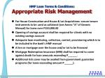 hmf loan terms conditions appropriate risk management