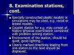 8 examination stations cont