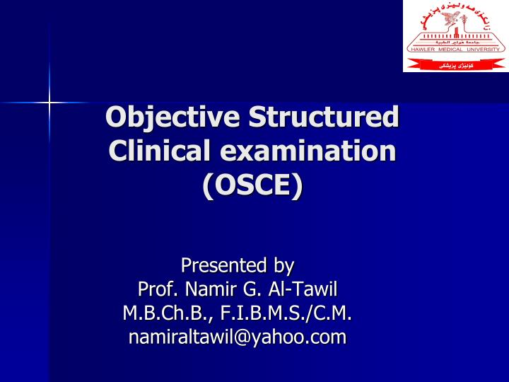 objective structured clinical examination osce n.