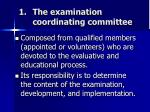 the examination coordinating committee