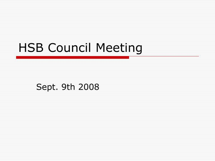 Hsb council meeting