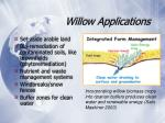 willow applications
