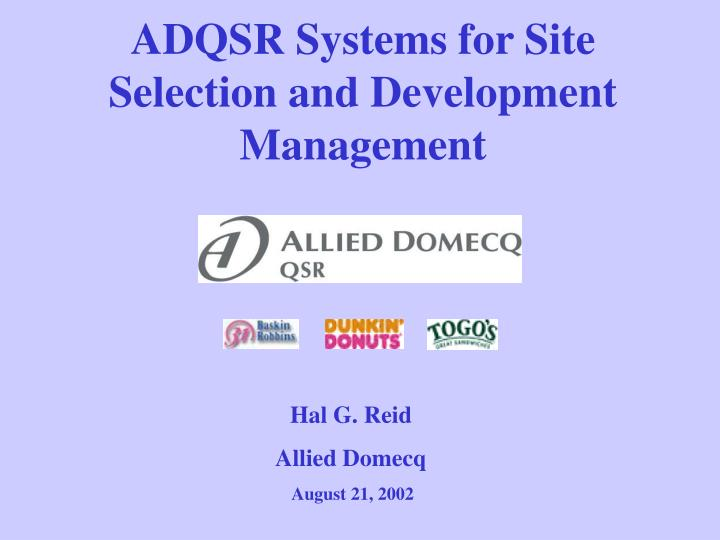 adqsr systems for site selection and development management n.