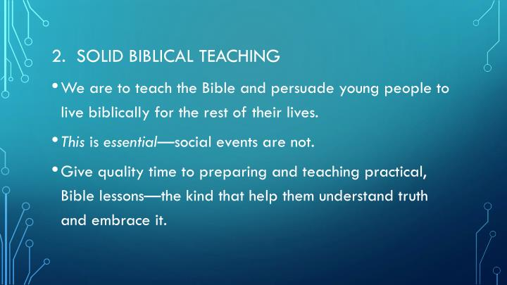 2.  Solid biblical teaching