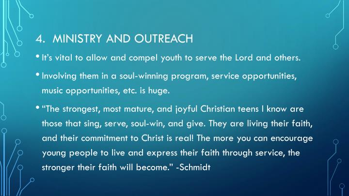 4.  Ministry and outreach