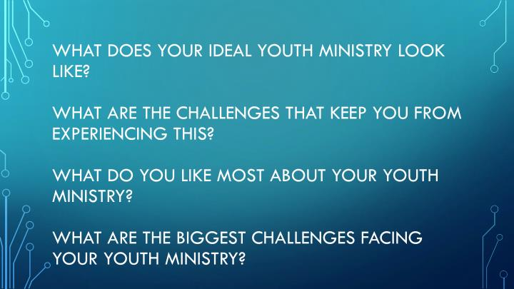 What does your ideal youth ministry look like?
