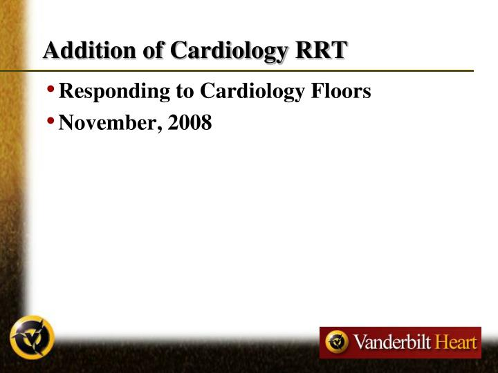 Addition of Cardiology RRT