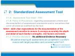 2 standardized assessment tool