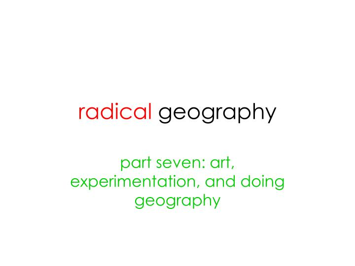 radical geography n.