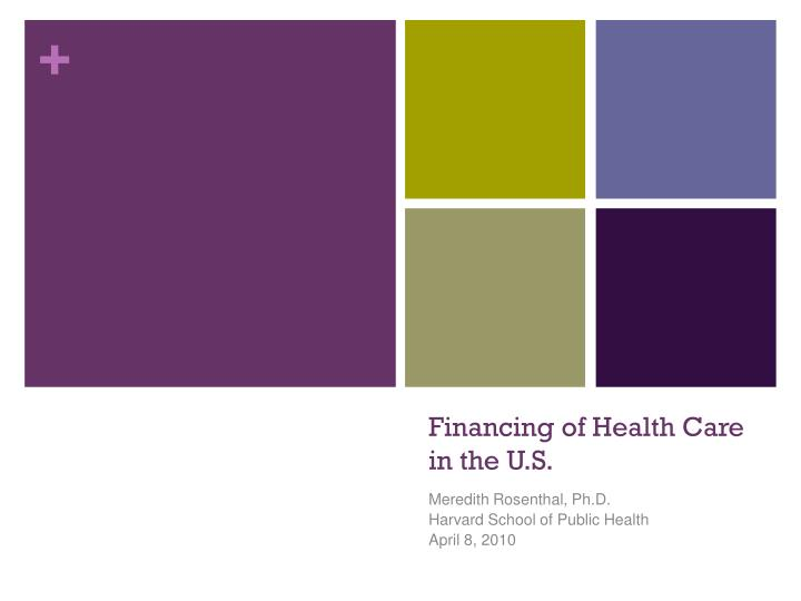 financing of health care in the u s n.