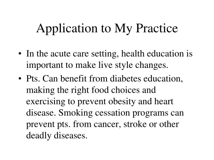 Application to My Practice