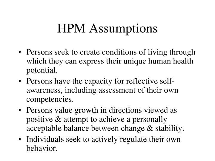 Hpm assumptions