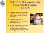 self help homeownership opportunity program shop