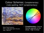 colour schemes complementary note spelling not complimentary