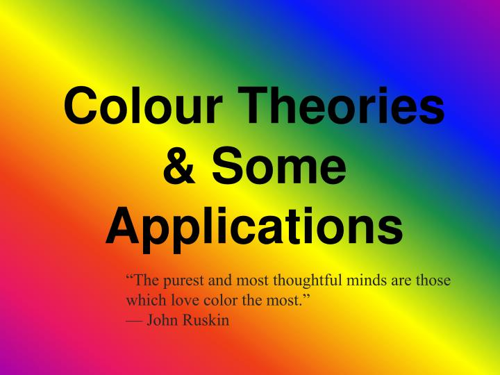 colour theories some applications n.