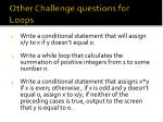 other challenge questions for loops