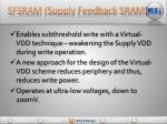 sfsram supply feedback sram