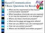 hazard communication 7 basic questions for recall