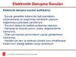 elektronik dan ma sorular1