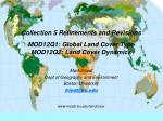 collection 5 refinements and revisions mod12q1 global land cover type mod12q2 land cover dynamics