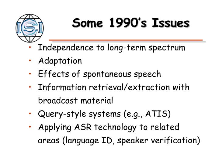 Some 1990's Issues